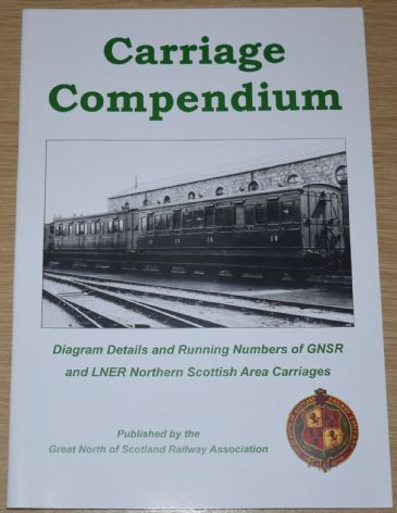 Carriage Compendium, Diagram Details & Running Numbers of GNSR/LNER Northern Scottish Area Carriages